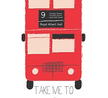 Take Me to London - Red Double Decker Bus  by CorrieJacobs