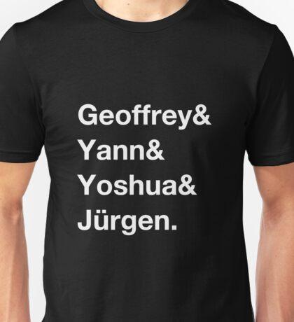 Geoffrey & Yann & Yoshua & Jürgen (white) Unisex T-Shirt