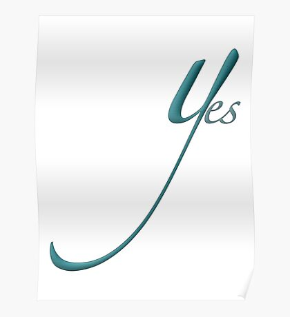 """Yes"" typography Poster"