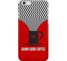 Damn Good Coffee | Twin Peaks Poster iPhone Case/Skin