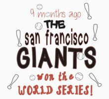 San Francisco Giants New Born Shirt by canossagraphics