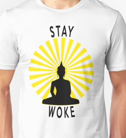 Stay Woke Meditating Buddha Unisex T-Shirt