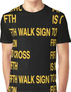 Fifth Walk Sign is On to Cross Fifth (Minimalist, Black and Gold) Graphic T-Shirt