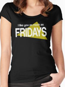 I like you as much as Fridays Women's Fitted Scoop T-Shirt