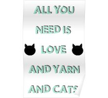 All You Need is Love & Yarn & Cats Poster