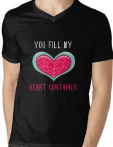 You Fill My Heart Container Mens V-Neck T-Shirt