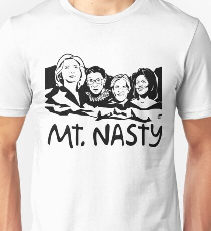 Nasty Women Unisex T-Shirt