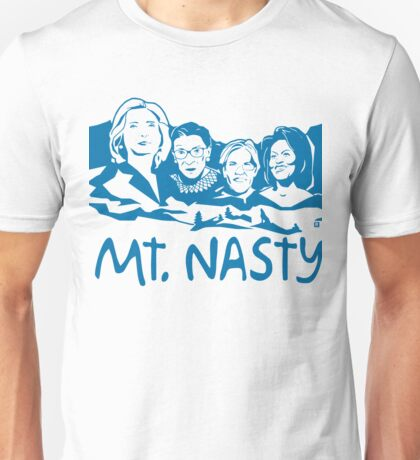 Nasty Women Blue Unisex T-Shirt