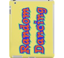 Random Dancing iPad Case/Skin
