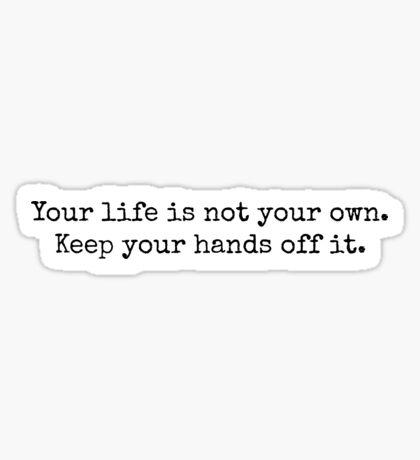 Sherlock Life Quote Sticker