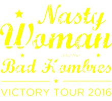 Nasty Woman and the Bad Hombres Y Photographic Print