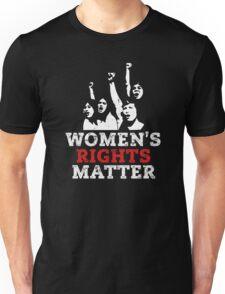 Women's Rights Matter! March on Washington Unisex T-Shirt