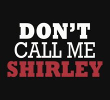 Airplane - Don't Call Me Shirley by scatman