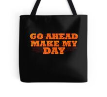 Dirty Harry Sudden Impact - Go Ahead Make My Day Tote Bag