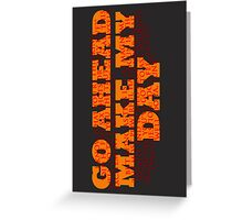 Dirty Harry Sudden Impact - Go Ahead Make My Day Greeting Card
