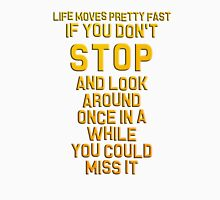 Ferris Bueller's Day Off - Life Moves Pretty Fast T-Shirt