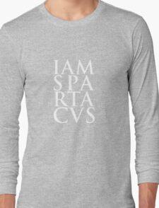 Spartacus - I Am Spartacus Long Sleeve T-Shirt