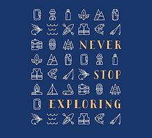 Never Stop Exploring by Wes Franklin
