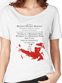 Gladiator - My name is Maximus Decimus Meridius... Women's Relaxed Fit T-Shirt