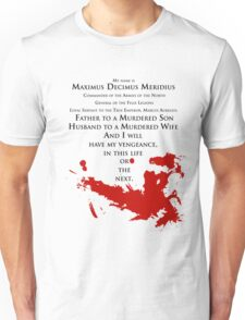 Gladiator - My name is Maximus Decimus Meridius... Unisex T-Shirt