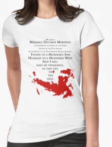 Gladiator - My name is Maximus Decimus Meridius... Womens Fitted T-Shirt