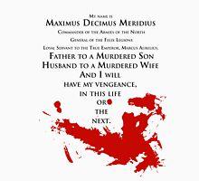 Gladiator - My name is Maximus Decimus Meridius... T-Shirt