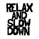 Relax and Slow Down by Albert