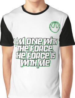 I AM ONE WITH THE FORCE Graphic T-Shirt