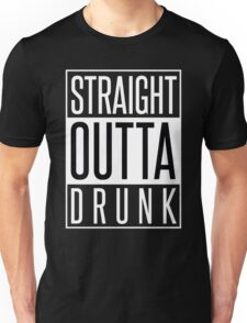 STRAIGHT OUTTA DRUNK Unisex T-Shirt