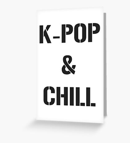 kpop & chill Greeting Card