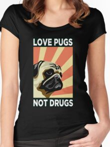 Love Pugs Not Drugs Women's Fitted Scoop T-Shirt