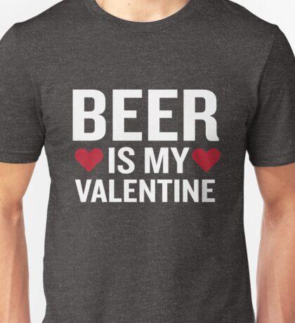 Beer Is My Valentine Funny Beverage Gag Gift Unisex T-Shirt