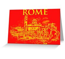 Rome - The Imperial Forums Greeting Card