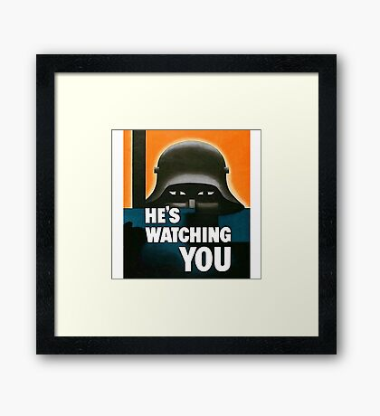 """""""He's Watching"""" WWI British Poster Framed Print"""