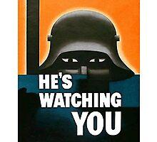 """He's Watching"" WWI British Poster Photographic Print"