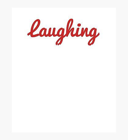 Best Seller: Laughing My Problems Away  With One Glass Of Wine  At Time Photographic Print