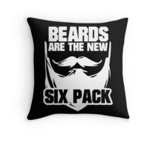 Beards are the New Six Pack Throw Pillow