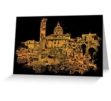 Rome - Golden Imperial Forums  Greeting Card