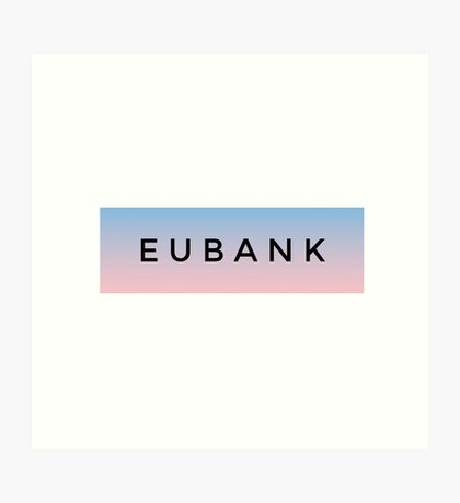 EUBANK [baby pink] (Clothes, Phone Cases & More) Art Print