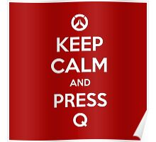 Keep calm and press Q Poster