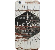 Not Yours Peeling Paint iPhone Case/Skin