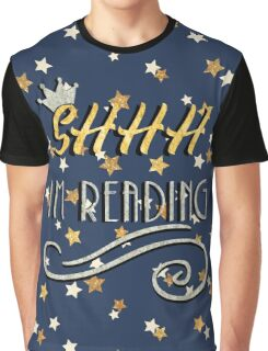 Shh im reading Graphic T-Shirt