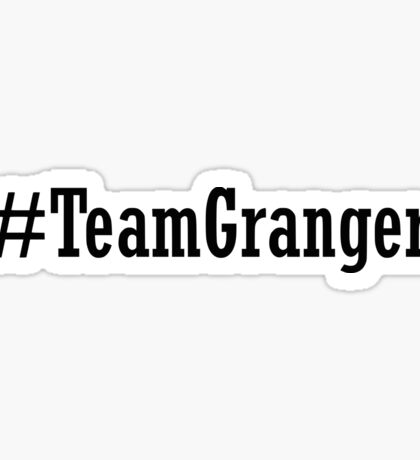 Team Granger Sticker