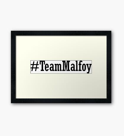 Team Malfoy Framed Print