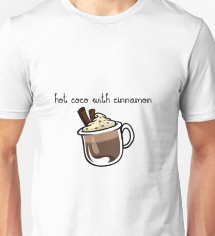 Hot coco with cinnamon   Unisex T-Shirt