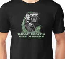 Lincoln: Drop Beats Not Bombs (Distressed Design) Unisex T-Shirt