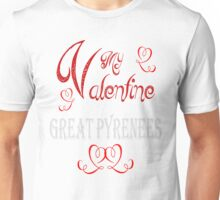 A Valentine Shirt with Great Pyrenees Unisex T-Shirt