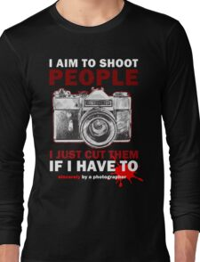 Sincerely, Photographer Long Sleeve T-Shirt