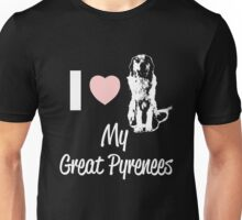 Great Pyrenees Dog Lover - I love Great Pyrenees Unisex T-Shirt
