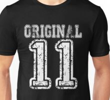 Original 11 2011 T-shirt Birthday Gift Age Year Old Boy Girl Cute Funny Man Woman Jersey Style Unisex T-Shirt